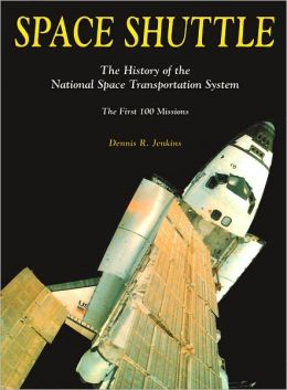 Space Shuttle: The History of the National Space Transportation System, The First 100 Missions