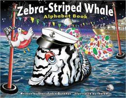 Zebra-Striped Whale Alphabet Book