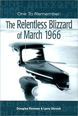 One to Remember: The Relentless Blizzard of March 1966