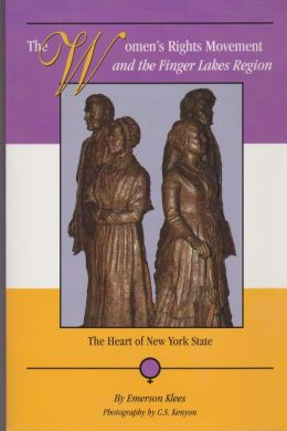 Women's Rights Movement and the Finger Lakes Region: The Heart of New York State