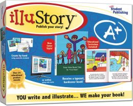 Illustory: Publish Your Story! You Write and Illustrate, We Make Your Book!