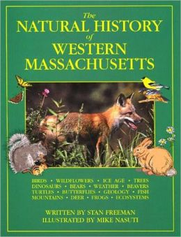 The Natural History of Western Massachusetts