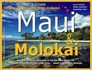Driving and Discovering Hawaii: Maui and Molokai