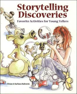 Storytelling Discoveries: Favorite Activities for Young Tellers