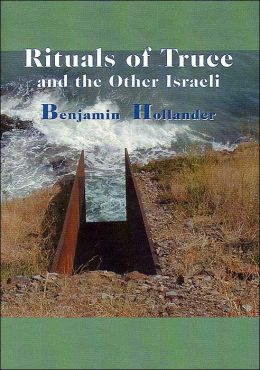 Rituals of Truce and the Other Israeli