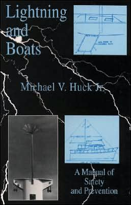 Lightning and Boats: A Manual of Safety and Prevention
