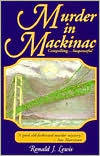 Murder in Mackinac: A Novel