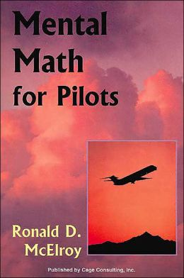 Mental Math for Pilots: A Study Guide