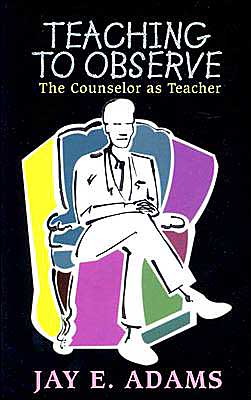 Teaching to Observe: The Counselor as Teacher