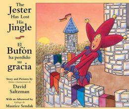 The Jester Has Lost His Jingle/El Bufon ha perdido su gracia