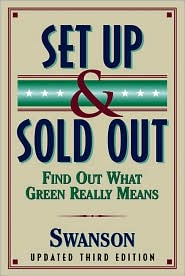 Set up and Sold out: Find out What Green Really Means
