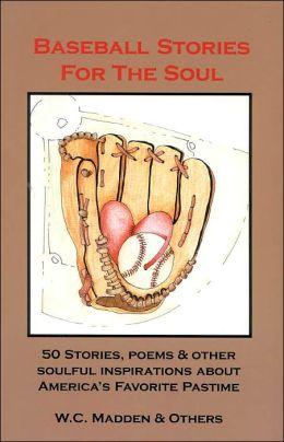 Baseball Stories for the Soul