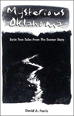 Mysterious Oklahoma: Eerie True Tales from the Sooner State