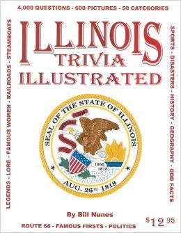 Illinois Trivia IllustratedI