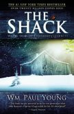 Book Cover Image. Title: The Shack:  Where Tragedy Confronts Eternity, Author: William Paul Young