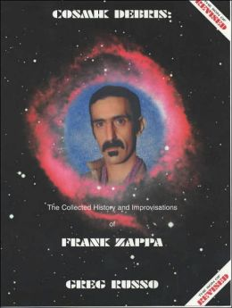 Cosmic Debris: The Collected History and Improvisations of Frank Zappa
