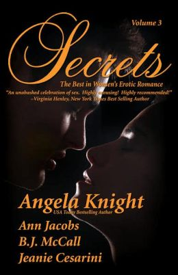Secrets, Volume 3: The Best in Women's Erotic Romance