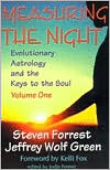 Measuring the Night: Evolutionary Astrology and the Keys to the Soul