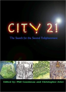 City21: The Search for the Second Enlightenment