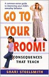 Go To Your Room: Consequences That Teach