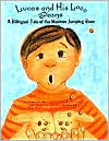 Lucas and His Loco Beans: A Bilingual Tale of the Mexican Jumping Bean