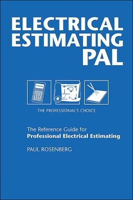 Electrical Estimating Pal (The Pal Series of Trade Reference Books)