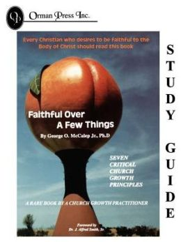 Faithful Over A Few Things Study Guide