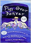 Pigs over Denver