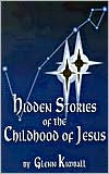 Hidden Stories of the Childhood of Jesus