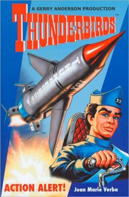 Action Alert! (Thunderbirds Series)