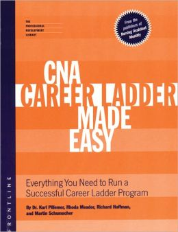 CNA Career Ladder Made Easy