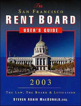 San Francisco Rent Board Users Guide: 2003