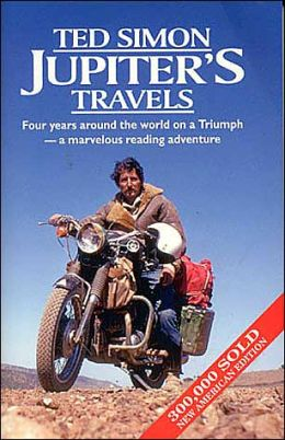 Jupiter's Travels: Four years around the world on a Triumph - a marvellous reading adventure