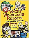 51 Wacky We Search Reports: Face the Facts with Fun
