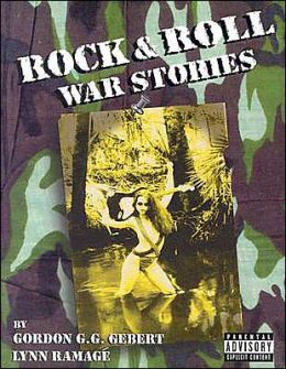 Rock and Roll War Stories