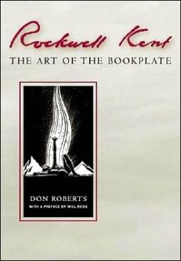 Rockwell Kent: The Art of the Bookplate