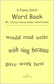 A Funny Dolch Word Book #2: Stories, Poems, Fables, Word Search Puzzles