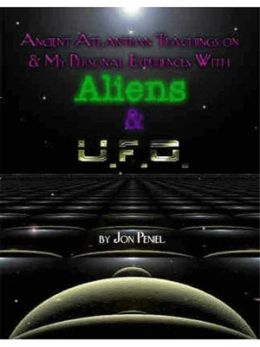 Experiences with Aliens and UFO's Part One