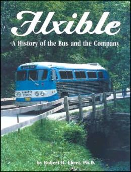 Flxible History of the Bus and the Company