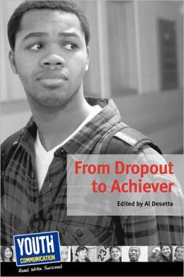 From Dropout to Achiever: Teens Write About Succeeding in School