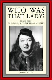 Who Was That Lady?: Craig Rice: The Queen of Screwball Mystery