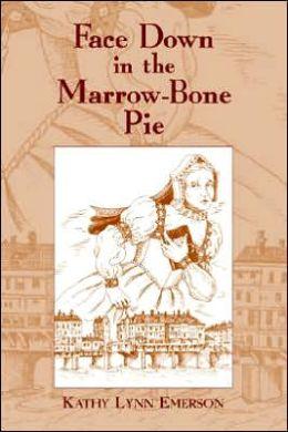 Face Down in the Marrow-Bone Pie (Lady Appleton Series #1)