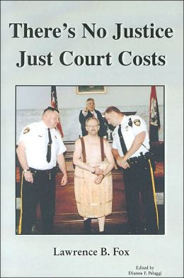 There's No Justice, Just Court Costs