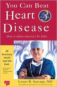 You Can Beat Heart Disease: How to Defeat America's #1 Killer