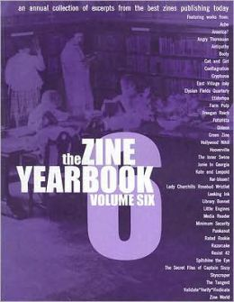 Zine Yearbook: Volume 6