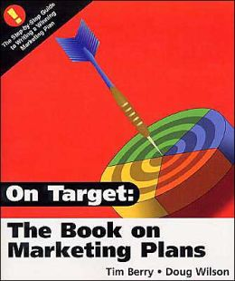 On Target: The Book on Marketing Plans