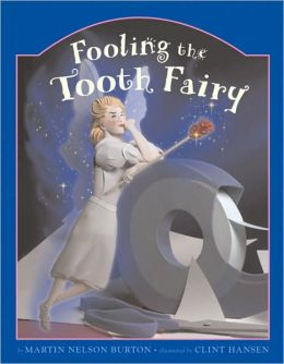 Fooling the Tooth Fairy