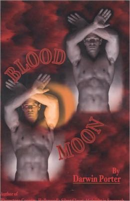 Blood Moon -The Erotic Thriller: A Novel about Power, Money, Sex, Brutality, Love, Religion, and Obsession.