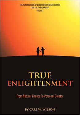 True Enlightenment: From Natural Chance to Personal Creator