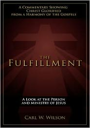 The Fulfillment: A Look at the Person and Ministry of Jesus